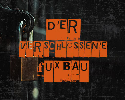 Der verschlossene #Fuxbau